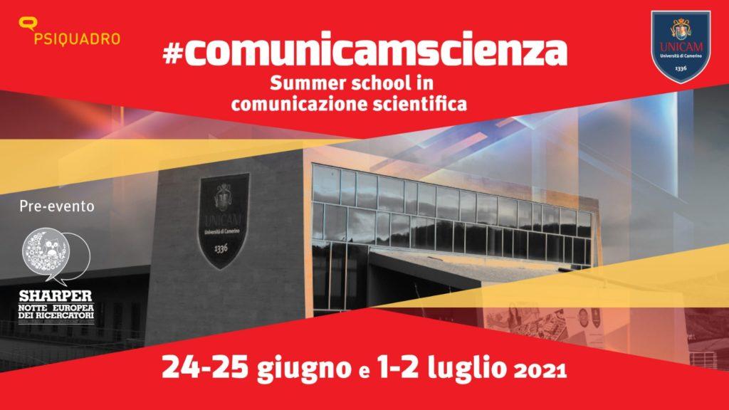 Pre-eventi 2021: ComunicamScienza – Summer School in comunicazione scientifica
