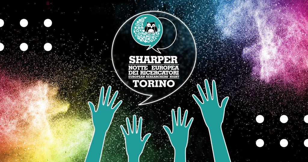 Sharper – Notte Europea dei Ricercatori Torino: come partecipare